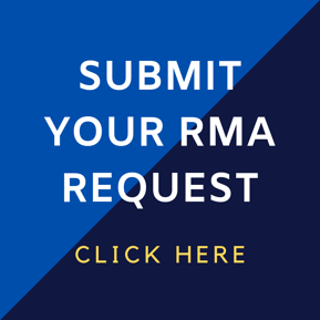 Submit Your RMA Request by Clicking Here