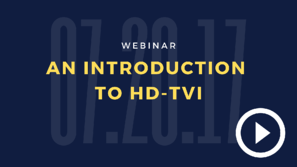 L Webinar Thumbnail - 7_20_2017-1 - An Into to HD-TVI 1-1